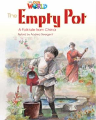 Our World Readers: The Empty Pot: British English (Pamphlet)