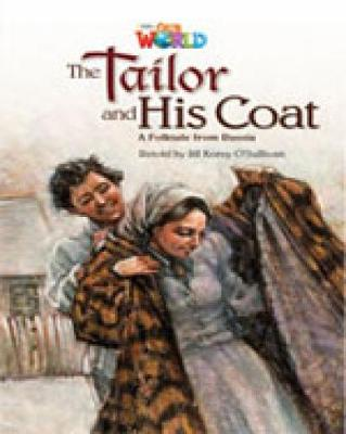 Our World Readers: The Tailor and His Coat: British English (Pamphlet)