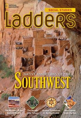 Ladders Social Studies 4: Native Americans of the Southwest (Below-Level) (Pamphlet)