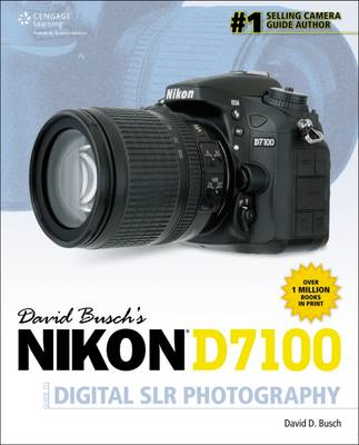 David Busch's Nikon D7100 Guide to Digital SLR Photography (Paperback)