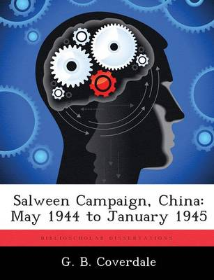 Salween Campaign, China: May 1944 to January 1945 (Paperback)