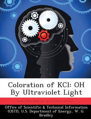 Coloration of Kcl: Oh by Ultraviolet Light (Paperback)