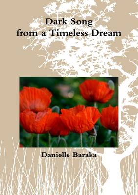 Dark Song from a Timeless Dream (Paperback)
