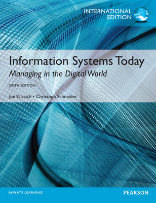 Information Systems Today Plus MyMISLab with Pearson Etext (Mixed media product)