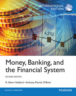Money, Banking and the Financial System (Paperback)