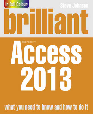 Brilliant Access 2013 - Brilliant Computing (Paperback)