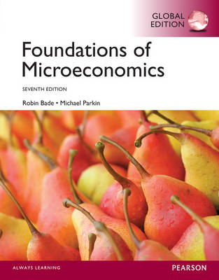 Foundations of Microeconomics, Global Edition (Paperback)