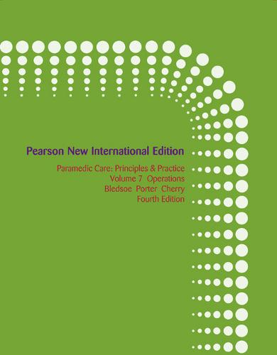 Paramedic Care: Operations Volume 7: Principles & Practice (Paperback)