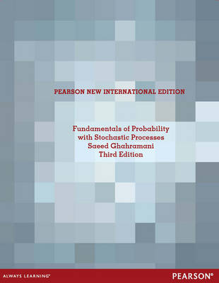 Fundamentals of Probability, with Stochastic Processes (Paperback)