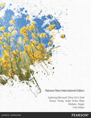 Exploring Microsoft Office 2010 Brief (Mixed media product)