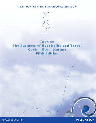 Tourism: The Business of Hospitality and Travel (Paperback)