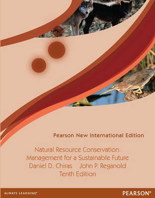 Natural Resource Conservation: Management for a Sustainable Future (Paperback)