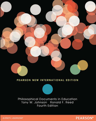 Philosophical Documents in Education (Paperback)