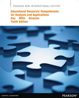 Educational Research: Competencies for Analysis and Applications (Paperback)