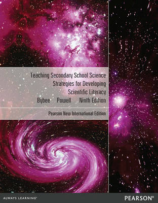 Teaching Secondary School Science: Strategies for Developing Scientific Literacy (Paperback)