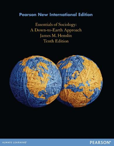 Essentials of Sociology: A Down-to-earth Approach (Paperback)