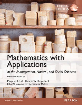 Mathematics with Applications in the Management, Natural and Social Sciences (Paperback)