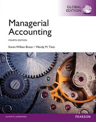 Managerial Accounting, Global Edition (Paperback)