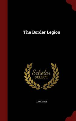 The Border Legion (Hardback)