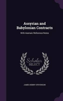 Cover Assyrian and Babylonian Contracts: With Aramaic Reference Notes