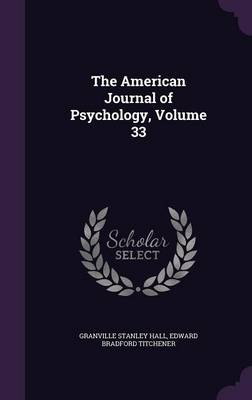 Cover The American Journal of Psychology, Volume 33