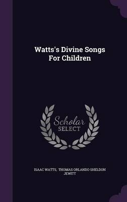 Cover Watts's Divine Songs for Children