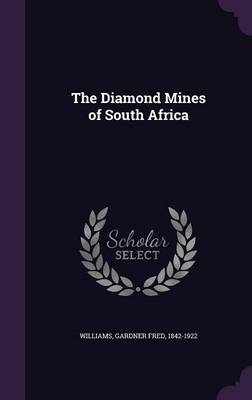 Cover The Diamond Mines of South Africa