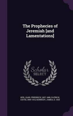 Cover The Prophecies of Jeremiah [And Lamentations]
