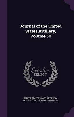 Cover Journal of the United States Artillery, Volume 50