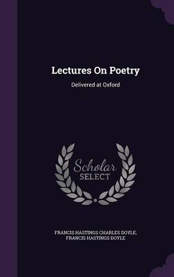 Cover Lectures on Poetry: Delivered at Oxford