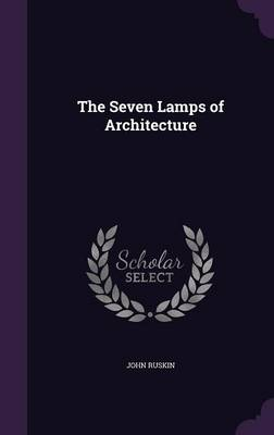Cover The Seven Lamps of Architecture