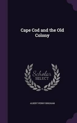 Cover Cape Cod and the Old Colony