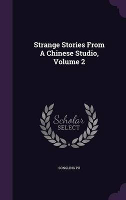 Cover Strange Stories from a Chinese Studio, Volume 2