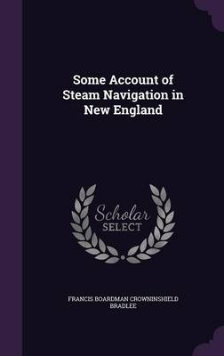 Cover Some Account of Steam Navigation in New England