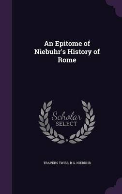 Cover An Epitome of Niebuhr's History of Rome