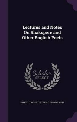 Cover Lectures and Notes on Shakspere and Other English Poets