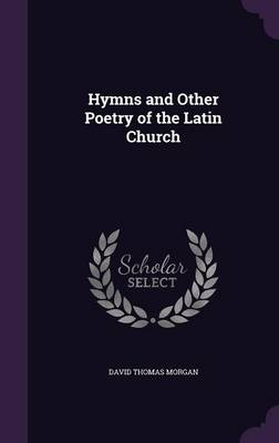 Cover Hymns and Other Poetry of the Latin Church