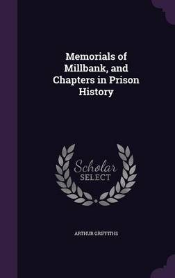 Cover Memorials of Millbank, and Chapters in Prison History