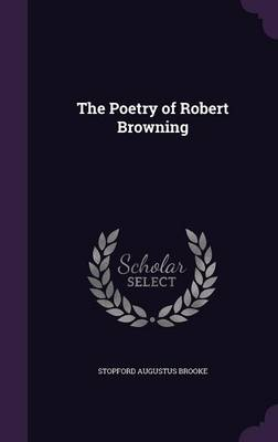 Cover The Poetry of Robert Browning
