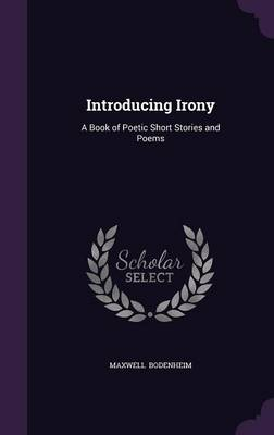 Cover Introducing Irony: A Book of Poetic Short Stories and Poems