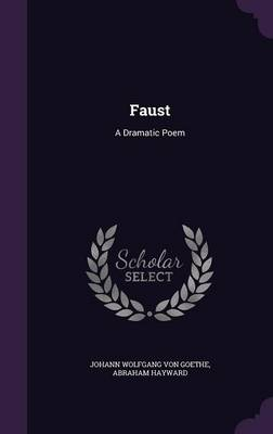 Cover Faust: A Dramatic Poem
