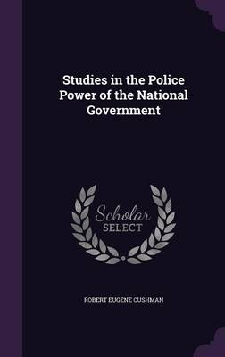 Cover Studies in the Police Power of the National Government