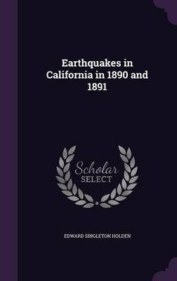 Cover Earthquakes in California in 1890 and 1891