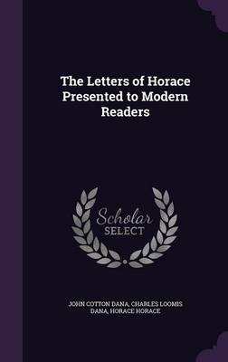 Cover The Letters of Horace Presented to Modern Readers