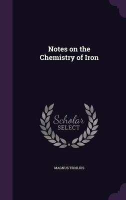 Cover Notes on the Chemistry of Iron