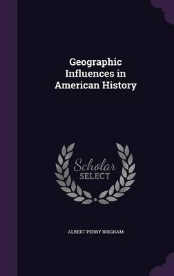 Cover Geographic Influences in American History