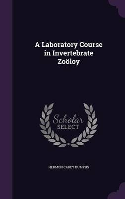Cover A Laboratory Course in Invertebrate Zooloy