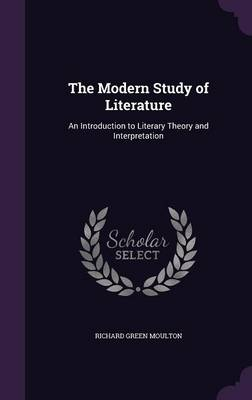 Cover The Modern Study of Literature: An Introduction to Literary Theory and Interpretation