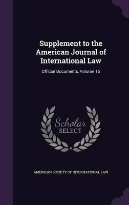 Cover Supplement to the American Journal of International Law: Official Documents, Volume 15