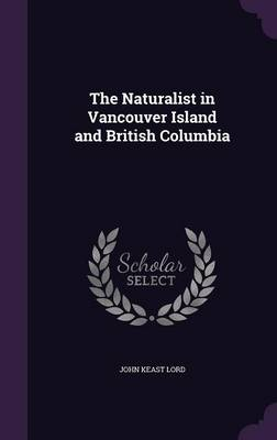 Cover The Naturalist in Vancouver Island and British Columbia